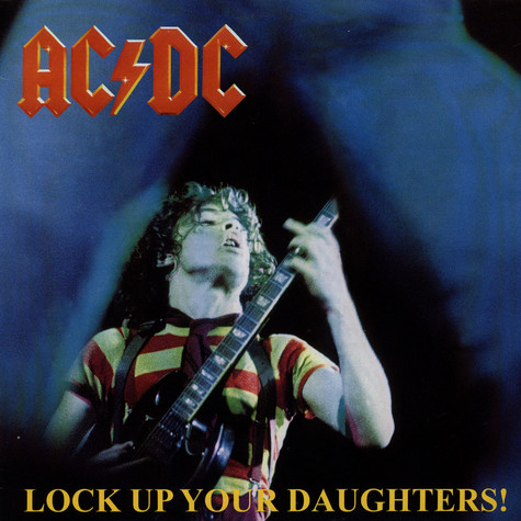 AC/DC - Lock Up Your Daughters