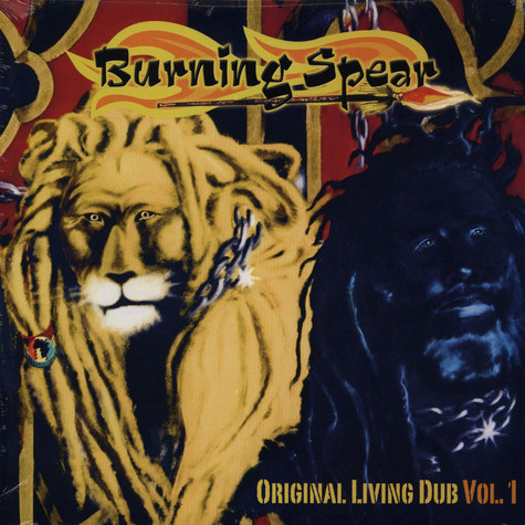 Burning Spear - Original Living Dub Volume 1