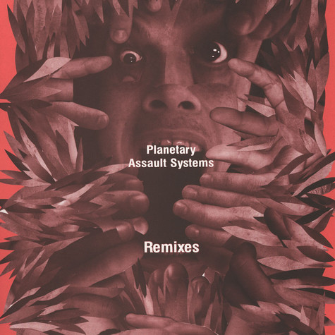 Planetary Assault System - Remixes