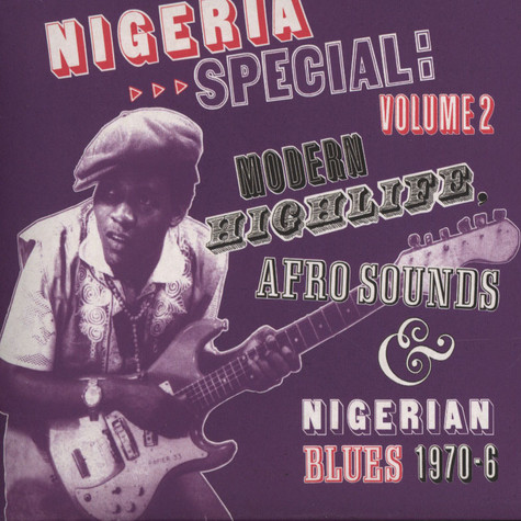 Nigeria Special - Volume 2: Modern Highlife, Afro-Sounds and Nigerian Blues
