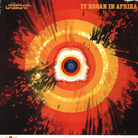 Chemical Brothers - It Began In Africa