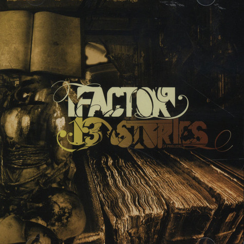 Factor - 13 Stories (A Prelude)
