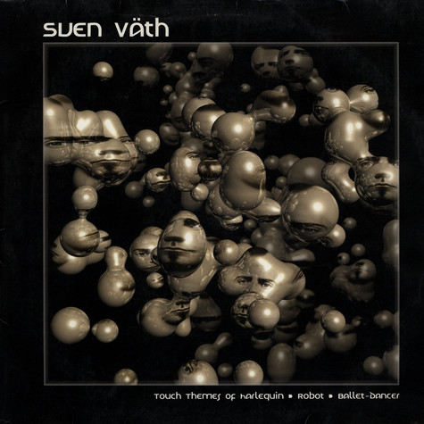 Sven Väth - Touch Themes Of... Harlequin / Robot / Ballet-Dancer