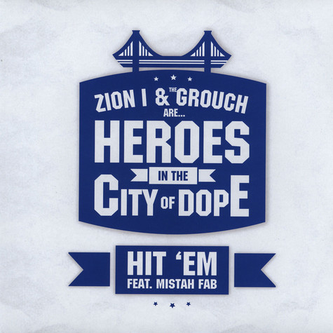Zion I & The Grouch - Hit 'Em