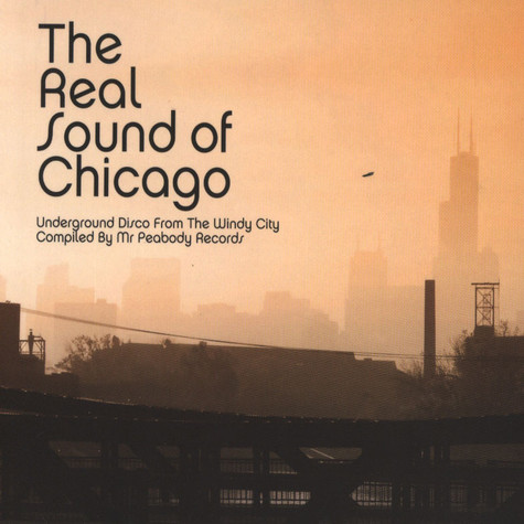 V.A. - The Real Sound Of Chicago