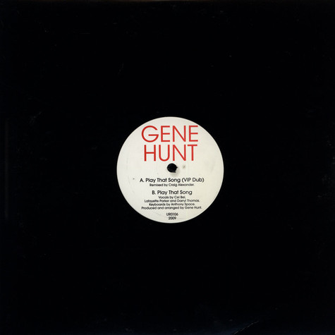 Gene Hunt - Play That Song Remix EP