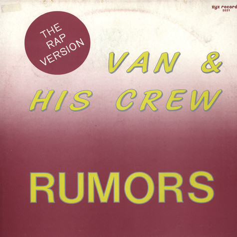 Van & His Crew - Rumors (The Rap Version)
