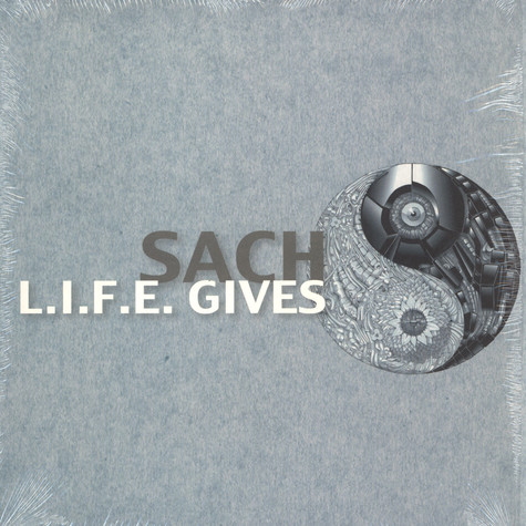 Sach - L.I.F.E. Gives