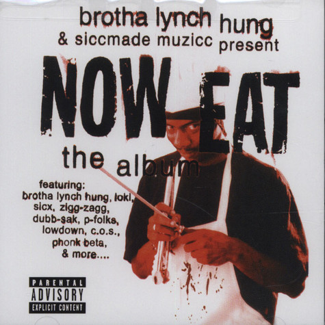 Brotha Lynch Hung - Now Eat