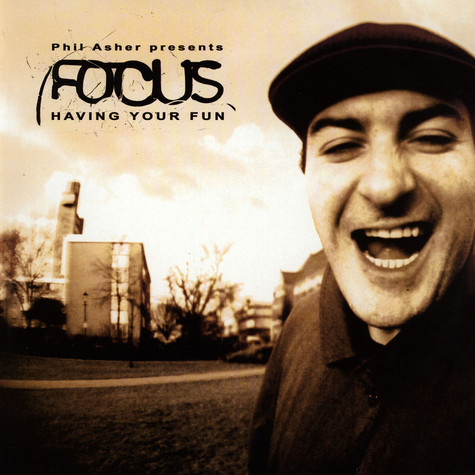 Focus - Having Your Fun