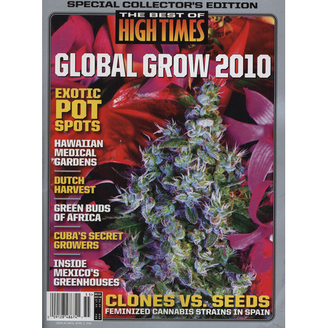 High Times Magazine - The Best Of High Times - Global Grow 2010