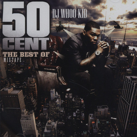 DJ Whoo Kid & 50 Cent - The Best Of Mixtape