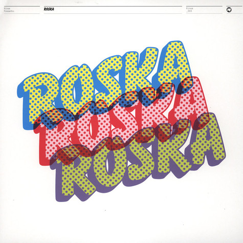 Roska - Rinse presents Roska Number 1