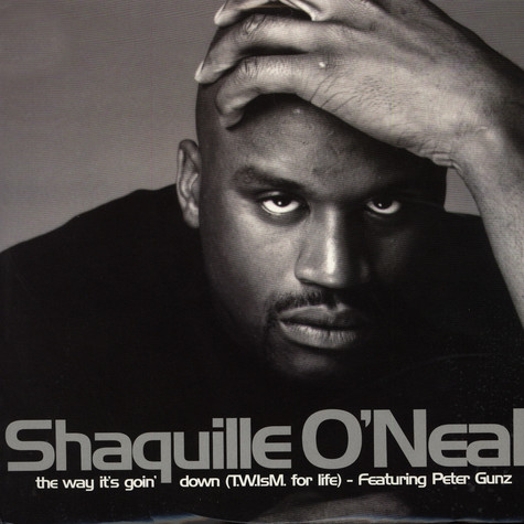 Shaquille O'Neal - The Way It's Going Down