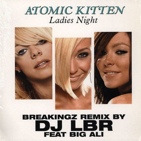 Atomic Kitten - Ladies night DJ LBR remix