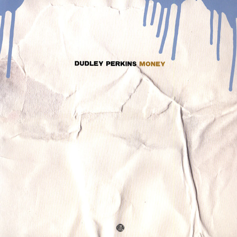 Dudley Perkins - Money