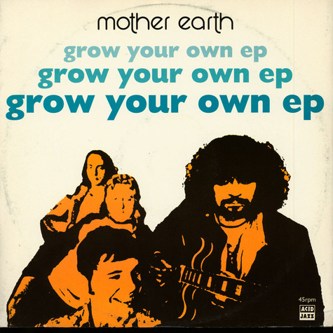 Mother Earth - Grow Your Own EP