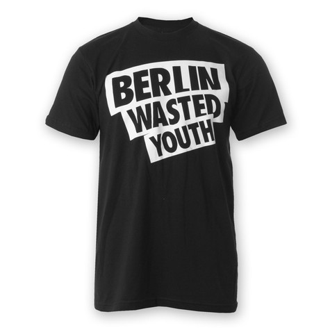 Wasted German Youth - Berlin Wasted Youth T-Shirt