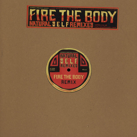 Fire The Body - Natural Self Remixes
