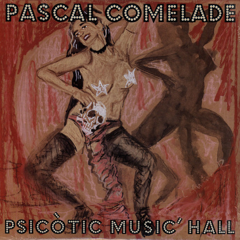 Pascal Comelade - Psicòtic Music' Hall