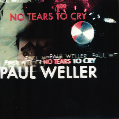Paul Weller - No Tears To Cry / Wake Up The Nation