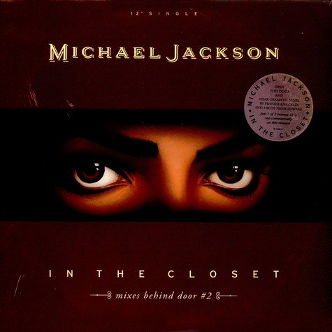 Michael Jackson - In The Closet (Mixes Behind Door #2)