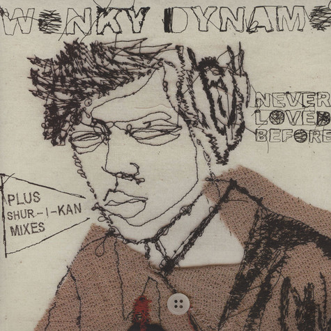 Wonky Dynamo - Never Loved Before