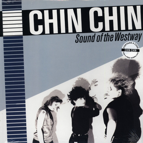 Chin Chin - Sound of the Westway