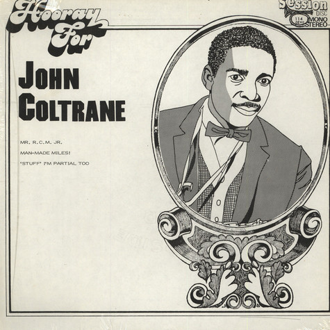 John Coltrane - Hooray For John Coltrane