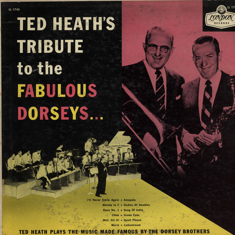 Ted Heath - Ted Heath's Tribute To The Fabulous Dorseys...