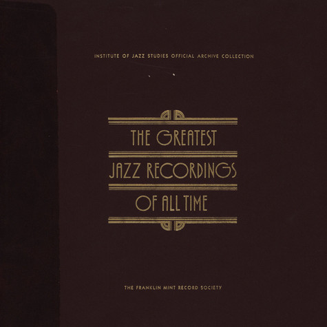 V.A. - The Greatest Jazz Recordings Of All Time - Benny Goodman / Lionel Hampton / Jazz Milestones
