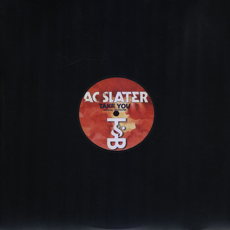 AC Slater - Take You feat. Ninjasonik