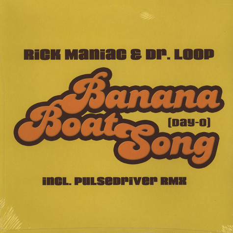 Rick Maniac & Dr. Loop - Banana Boat Song