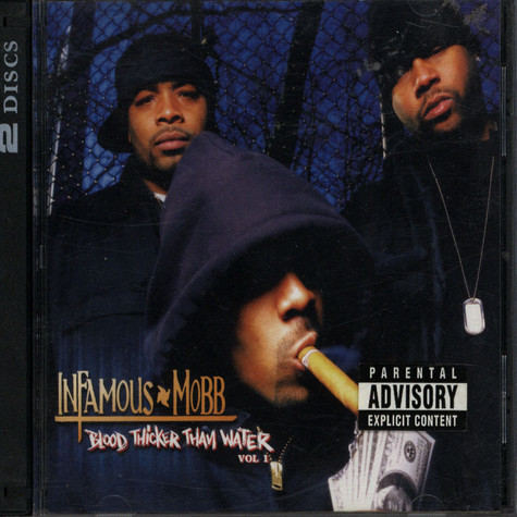 Infamous Mobb - Blood Thicker Than Water Volume 1