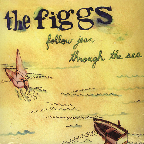 Figgs - Follow Jean Through The Sea