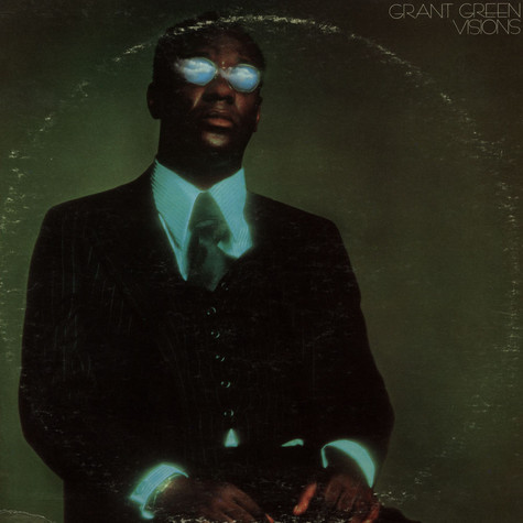 Grant Green - Visions