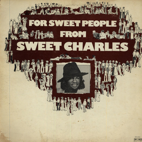 Sweet Charles - For Sweet People from Sweet Charles