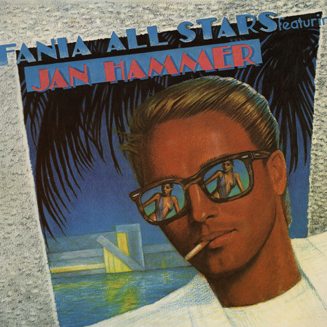 Fania All Stars Featuring Jan Hammer - Fania All Stars Featuring Jan Hammer