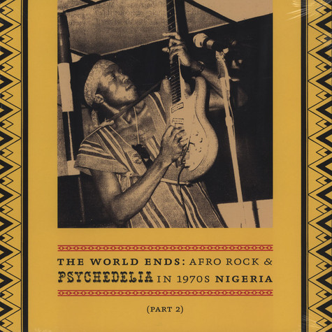 World Ends, The - Afro Rock & Psychedelia in 1970's Nigeria Part 2