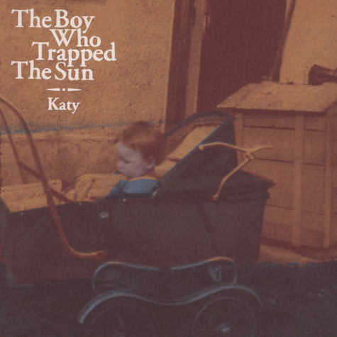 Boy Who Trapped The Sun, The - Katy