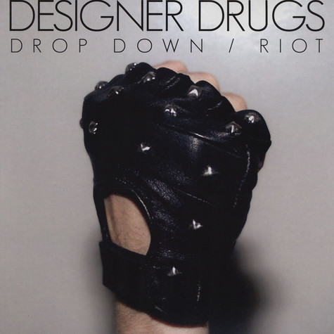 Designer Drugs - Riot