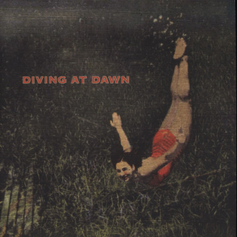 Diving At Dawn - A Lot Like Love