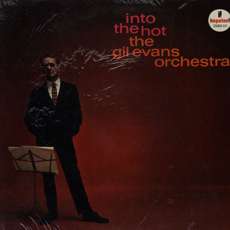 Gil Evans Orchestra, The - Into The Hot