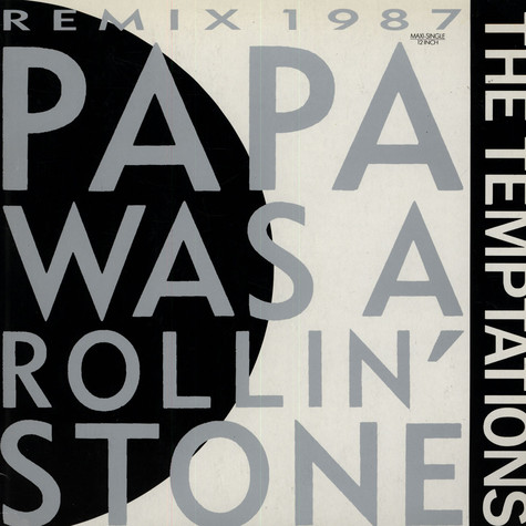 Temptations - Papa was a rolling stone remix 1987