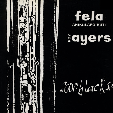 Fela Kuti & Roy Ayers - 2000 Blacks