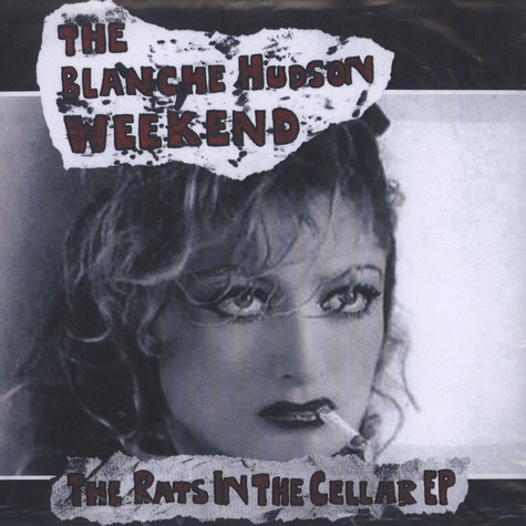 Blanche Hudson Weekend, The - The Rats In The Cellar EP