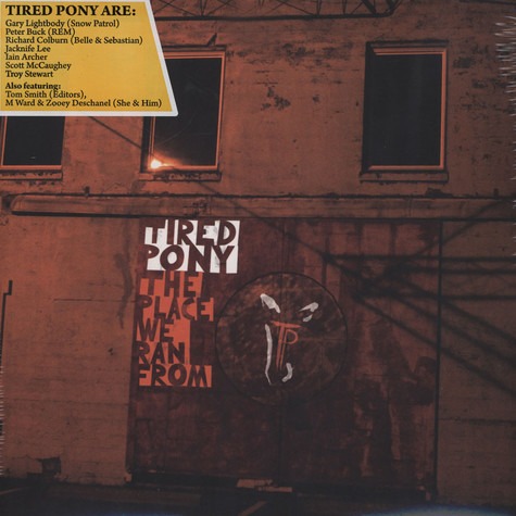 Tired Pony - The Place We Ran From
