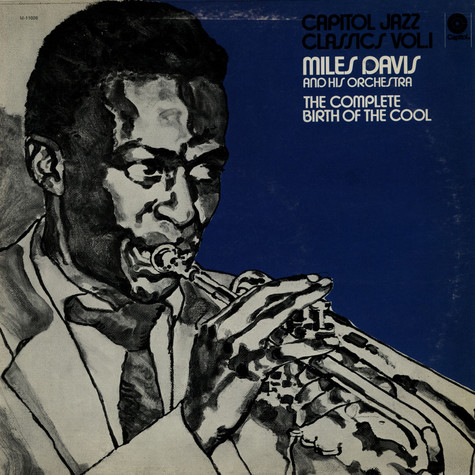 Miles Davis And His Orchestra - The Complete Birth Of The Cool