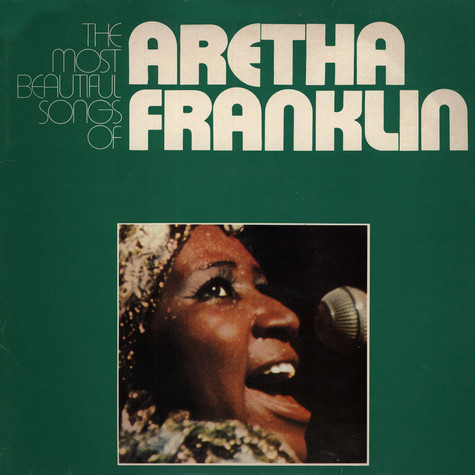 Aretha Franklin - The Most Beautiful Songs of Aretha Franklin