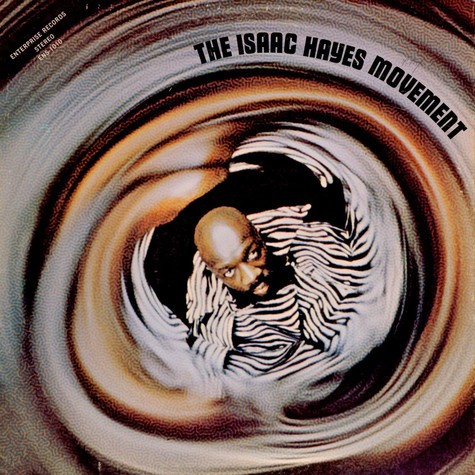 Isaac Hayes Movement, The - The Isaac Hayes Movement